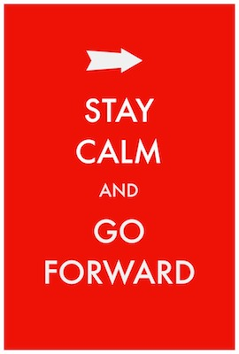 Stay-Calm-Go-Forward2 (1)